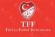 Turki Football Federation, TFF - Turki